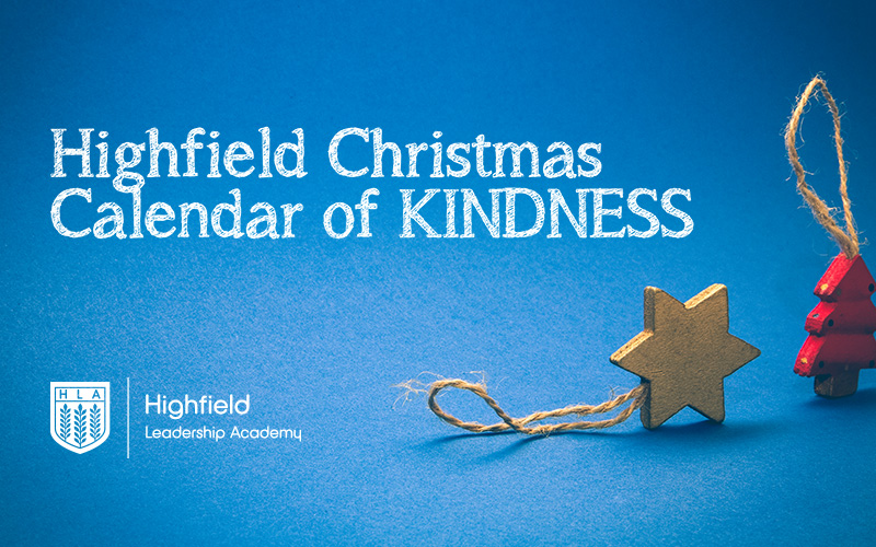 Highfield Christmas Calendar of Kindness – 25